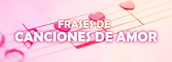 Frases De Canciones De Amor Tarjetas Bonitas De Amor